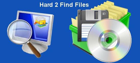 Hard 2 Find Files